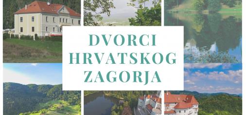 Dvorci Hrvatskog zagorja